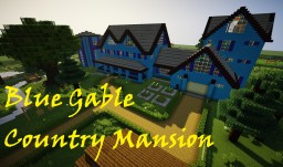 BLUE GABLE COUNTRY MANSION +Yard Minecraft
