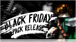 Black Friday PvP Texture Pack [16x] Minecraft Texture Pack