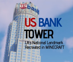 1:1 US BANK TOWER (LA) Minecraft Map & Project