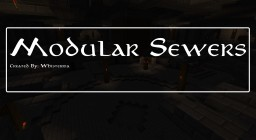 modular Sewer Systems Minecraft