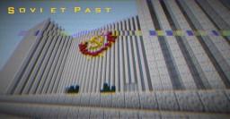 ☭. . S o v i  e t - P a s t . . ☭ Minecraft Map & Project