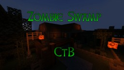 Zombie Swamp CtB Minecraft Map & Project