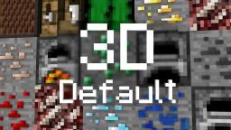 3D Default v.0.4.2 1.9.x Minecraft Texture Pack