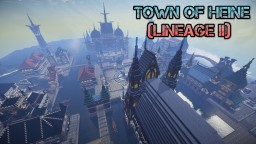 Town of Heine (Lineage II) [1.7.10] Minecraft Map & Project