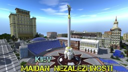 City - Ukraine Kiev [Maidan Nezalezhnosti] Minecraft