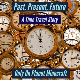 Past, Present and Future Minecraft Blog Post