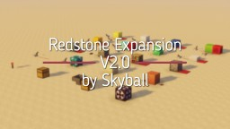 Redstone Expansion V2.1 by Skyball | Minecraft 1.13+ Datapack Minecraft Data Pack