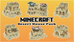 [Schematic] Desert House Pack by patrykss Minecraft Map & Project