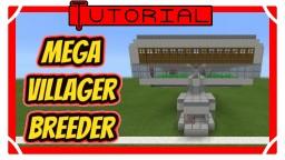 MEGA Villager Breeder Minecraft Map & Project