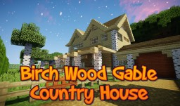 BIRCH WOOD GABLE COUNTRY HOUSE +Yard Minecraft Map & Project