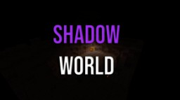 Shadow World [PvP - PvE] 2.0 Minecraft Map & Project