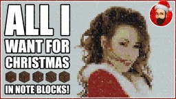 Mariah Carey - All I Want For Christmas Is You | Minecraft Note Block Song Minecraft Map & Project