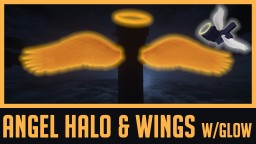 ANGEL HALO + WINGS | Wearable in Survival Vanilla | GLOW IN THE DARK [OF] | Minecraft 1.13.x | Model Reality Elytra Reality Minecraft