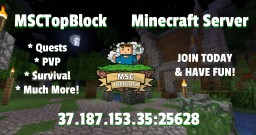 [MSCTopBlock] 1.13+ Survival/PvP/Quests/24-7 Minecraft Server