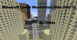 Minecraft Lower Manhattan 1995-2001 Minecraft