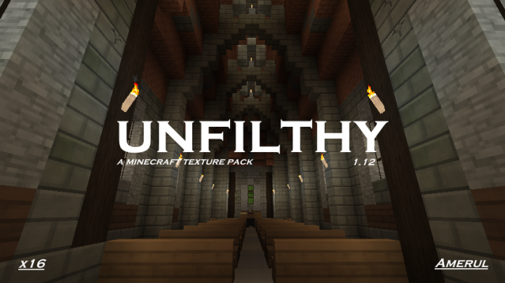 Popular Texture Pack : Unfilthy 1.12