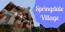 Springdale Village - Survival Spawn [1.13.2] Minecraft Map & Project