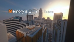 [1.12.2]Memory's city texture Minecraft Texture Pack