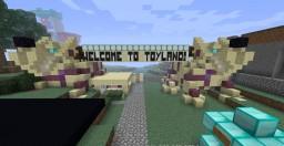 ToyLand (Work In Progress) Minecraft Map & Project