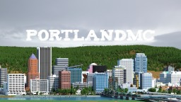 PortlandMC - Portland, Oregon in Minecraft Minecraft Map & Project