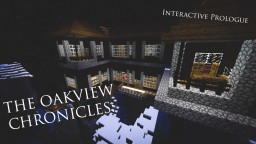 Oakview Park: The Oakview Chronicles Interactive Prequel [RE-LAUNCHED] Minecraft Map & Project