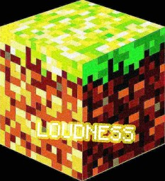 Loudness Minecraft Texture Pack
