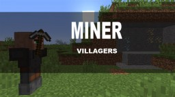 The Miner Villager Minecraft Map & Project