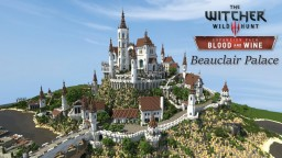 Beauclair Palace [Witcher 3: Blood & Wine] Minecraft