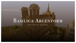 Basilica Argentorm by ISCGora Minecraft Map & Project