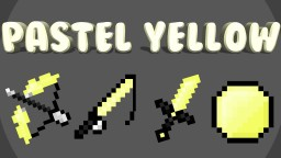 PASTEL YELLOW 16x PACK Minecraft Texture Pack