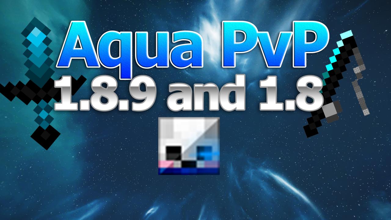 Aqua PVP V3, Minecraft 1 8 9 (FPS boost, PVP, 32x blocks 16x