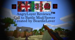 Mod Review: Call to Battle II 1.7.10 Minecraft Blog Post
