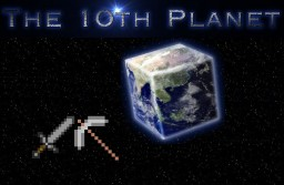 The-10th-Planet  *[Towny]*[JETPACK]*[MCMMO]*[LWC]*[AuctionHouse]*[Artifacts]*[Dynmap]*[Elevators]*[CustomItems]* Minecraft Server