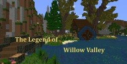 The Legend of Willow Valley Minecraft Map & Project