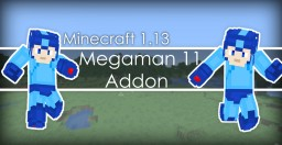 MegaMan 11 Add On for Minecraft Java [1.13+] Minecraft Map & Project