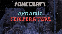 Dynamic Temperature in Minecraft Minecraft