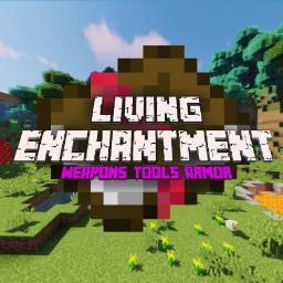 Living Enchantment Minecraft Mod