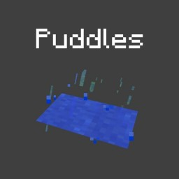 Puddles Minecraft Mod