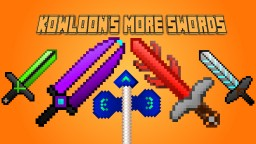 Kowloon's More Swords Mod [FORGE 1.12.2] 20+ New Swords! Minecraft Mod