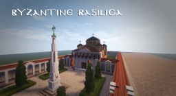 Byznatine Basilica - Conquest Reforged Minecraft Map & Project