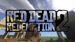 Red Dead Redemption 2 FULL MAP [not complete] Minecraft Map & Project