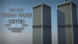 WORLD TRADE CENTER (1973-2001) Minecraft Map & Project