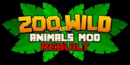 Zoo & Wild Animals Rebuilt Over 60 new Animals! Minecraft Mod
