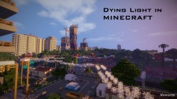 Dying light Harran V3.0 Minecraft Map & Project