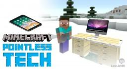 Pointless Tech Mod Minecraft Mod