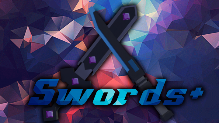 Popular Mod : Swords+