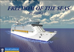 Freedom of the Seas | 1:1 Scale | FULL INTERIOR | +Download Minecraft Map & Project