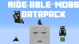 Rideable Mobs Data Pack Minecraft Mod