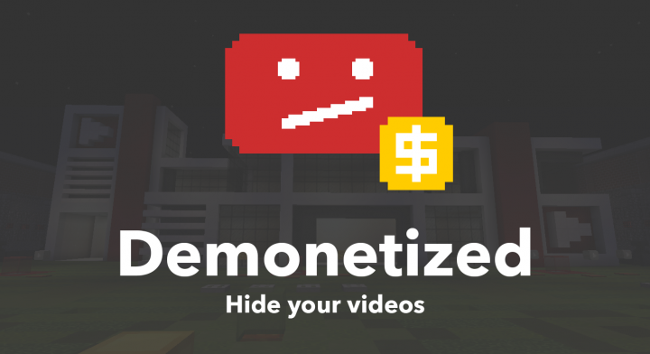 1 13 2 Map] Demonetized Minecraft Project