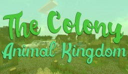 THE COLONY ANIMAL KINGDOM - ANIMAL LOVERS SERVER! Minecraft Server
